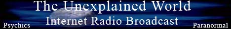 The Unexplained World - Radio Show